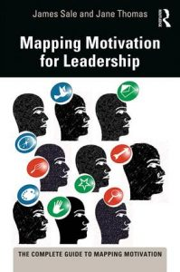 Mapping Motivation for Leadership by Jane Thomas and James Sale